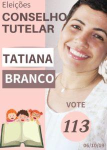 CONSELHO TUTELAR Santos - Tatiana Branco